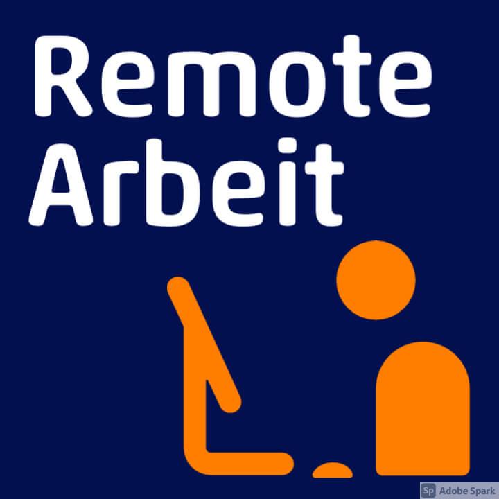 Remote Arbeit